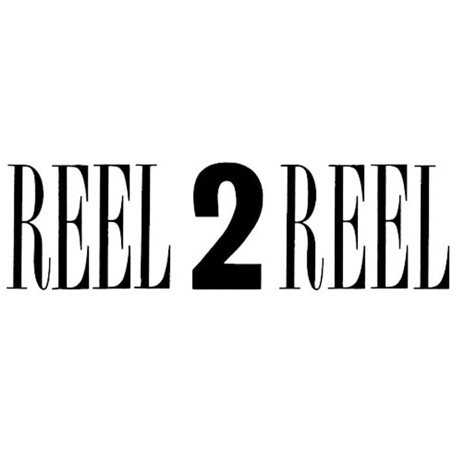 Reel 2 Reel - ABOUT